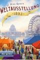 Weltausstellung 1893 - DLP games 2016